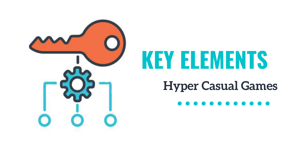 key elements of hyper casual games